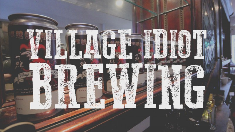 VILLAGE IDIOT BREWING COMPANY BLOG