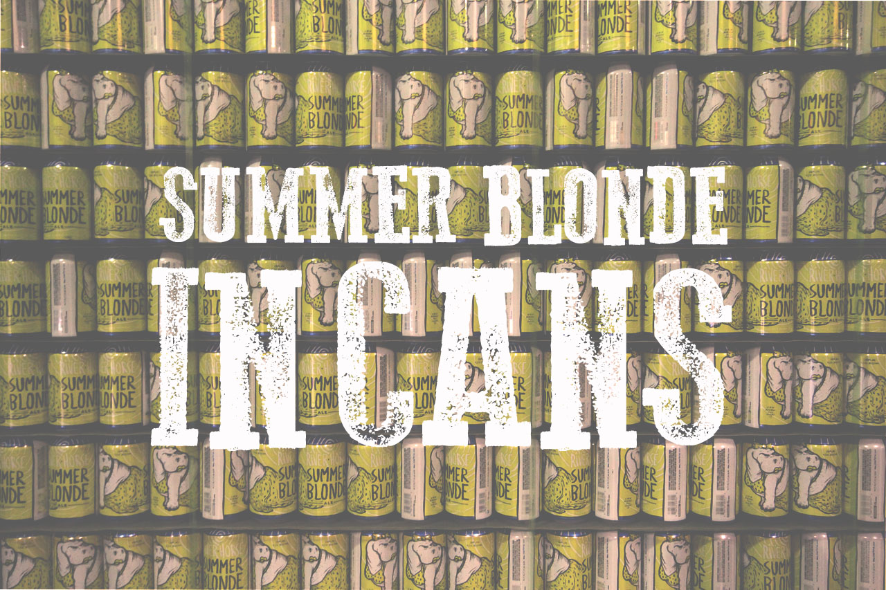 River Horse Summer Blonde Cans Blog