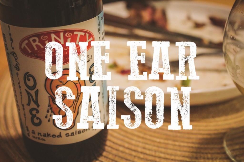 Trinity One Ear Saison Blog